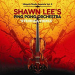 Shawn Lee's Ping Pong Orchestra, Strings and Things: Ubiquity Studio Sessions, Volume 3