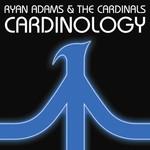 Ryan Adams & The Cardinals, Cardinology