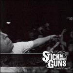 Stick to Your Guns, For What It's Worth