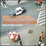 Menahan Street Band, Make The Road By Walking