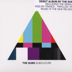The Subs, Subculture