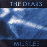 The Dears, Missiles