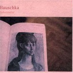 Hauschka, Substantial
