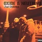 Oxide & Neutrino, 2nd Chance