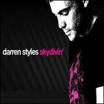 Darren Styles, Skydivin'