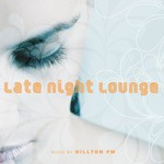 Hillton FM, Late Night Lounge