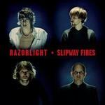 Razorlight, Slipway Fires