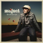Magnet, The Simple Life
