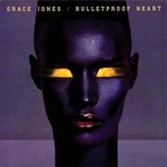 Grace Jones, Bulletproof Heart