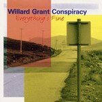 Willard Grant Conspiracy, Everything's Fine