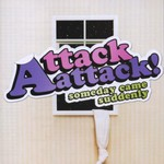 Attack Attack!, Someday Came Suddenly