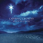 Casting Crowns, Peace on Earth