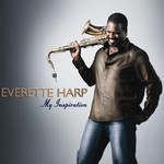 Everette Harp, My Inspiration