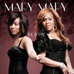Mary Mary, The Sound
