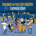 Snowboy And The Latin Section, Communication