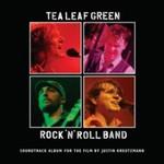 Tea Leaf Green, Rock 'n' Roll Band