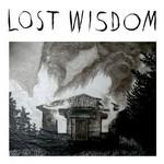 Mount Eerie, Lost Wisdom