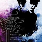 The Jesus and Mary Chain, The Power of Negative Thinking: B-Sides & Rarities