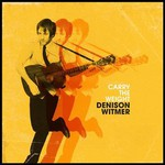 Denison Witmer, Carry the Weight