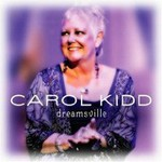 Carol Kidd, Dreamsville