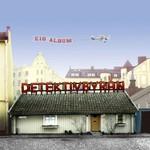 Detektivbyran, E18 Album