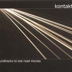 Kontakte, Soundtracks to Lost Road Movies