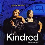Kindred the Family Soul, The Arrival