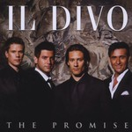 Il Divo, The Promise