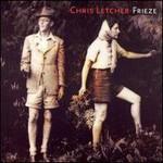 Chris Letcher, Frieze