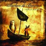 Declan De Barra, A Fire to Scare the Sun
