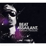 Beat Assailant, Imperial Pressure