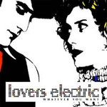 Lovers Electric, Whatever You Want