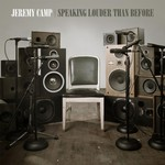 Jeremy Camp, Speaking Louder Than Before mp3