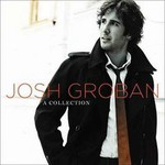Josh Groban, A Collection