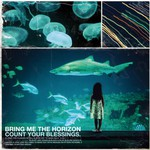 Bring Me the Horizon, Count Your Blessings