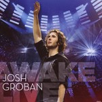 Josh Groban, Awake Live