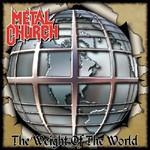 Metal Church, The Weight of the World