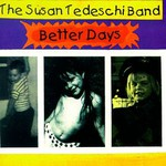The Susan Tedeschi Band, Better Days