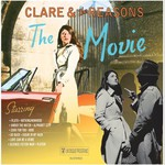 Clare & The Reasons, The Movie