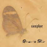 Camphor, Drawn to Dust