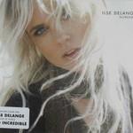Ilse DeLange, Incredible