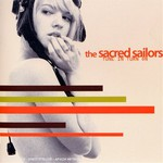 The Sacred Sailors, Tune in Turn On