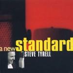 Steve Tyrell, A New Standard