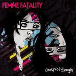 Femme Fatality, One's Not Enough