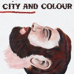 City and Colour, Bring Me Your Love