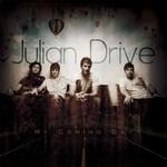 Julian Drive, My Coming Day