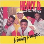 Heavy D. & The Boyz, Living Large