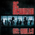 A.C. Newman, Get Guilty