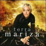 Mariza, Terra