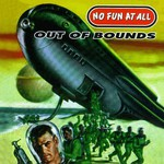 No Fun at All, Out of Bounds